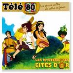 JEU - CONCOURS Télé 80 CD-Mysterieuses-cites-dor-150x150