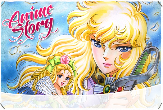 ANIME STORY : Lady Oscar