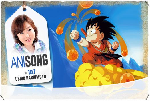 <b>ANISONG # 107 : </b>Ushio Hashimoto