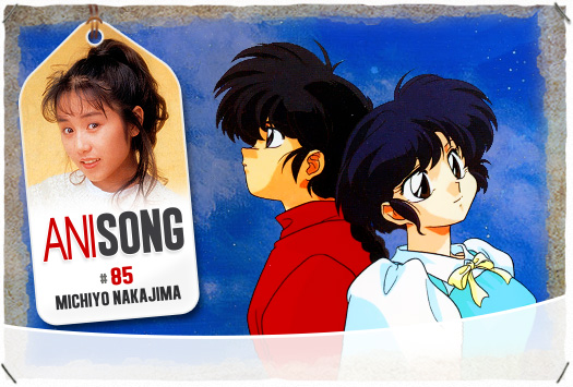 ANISONG # 85 : Michiyo Nakajima