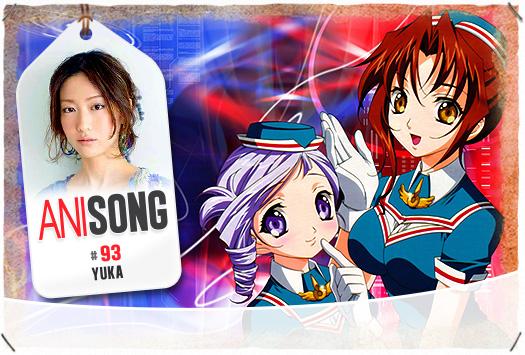 <b>ANISONG # 93 : Yuka</b>
